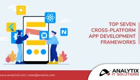 Top Seven Cross-Platform App Development Frameworks