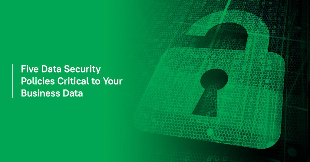 Five data security policies