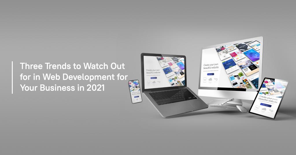 Three Trends to watch in web development