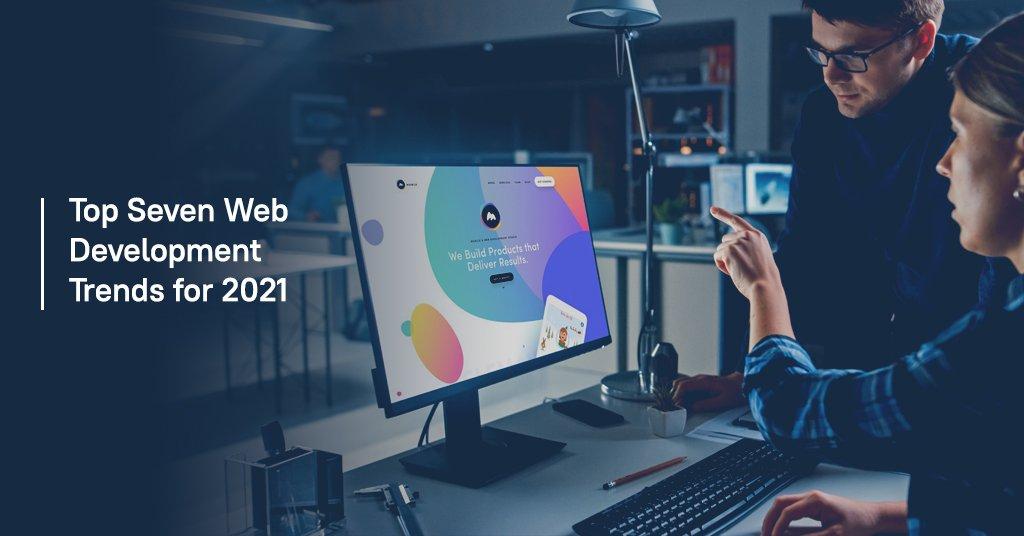 Top Seven Web Development Trends