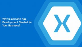 Why Is Xamarin App Development Needed for Your Business?