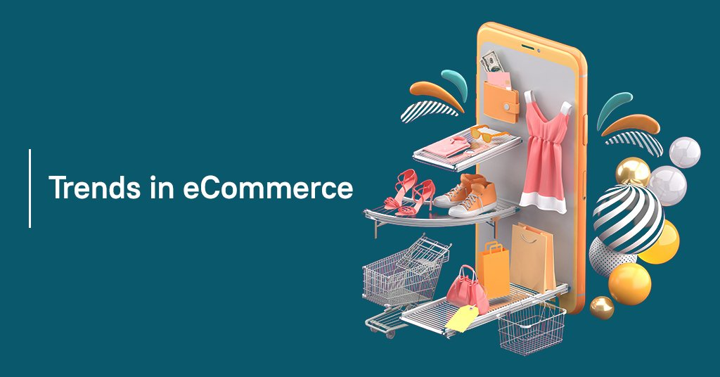 Trends in eCommerce